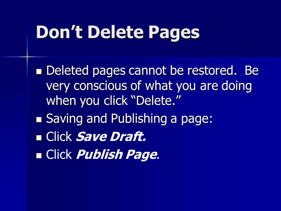 Don't Delete Pages Deleted pages cannot be restored.