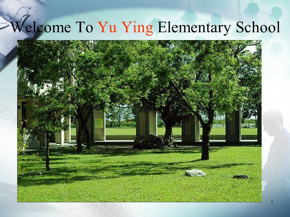 3 Welcome To Yu Ying Elementary School