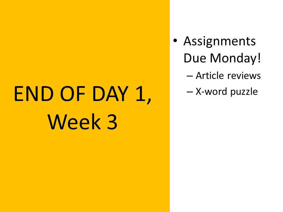 Buckle Up with Food Safety Lecture Series Presented by Mr. Taylor END OF DAY 1, Week 3 Assignments Due Monday! – Article reviews – X-word puzzle