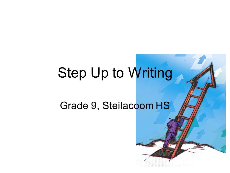 Step Up to Writing Grade 9, Steilacoom HS