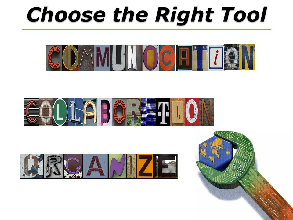 Choose the Right Tool