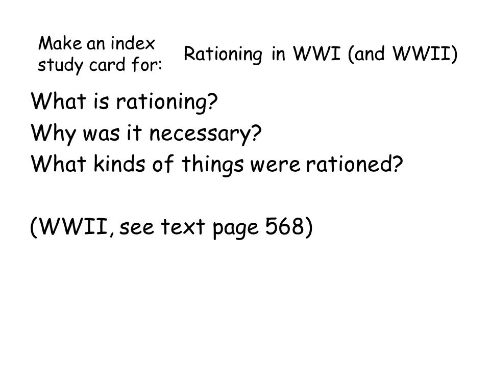 Rationing in WWI (and WWII) What is rationing. Why was it necessary.