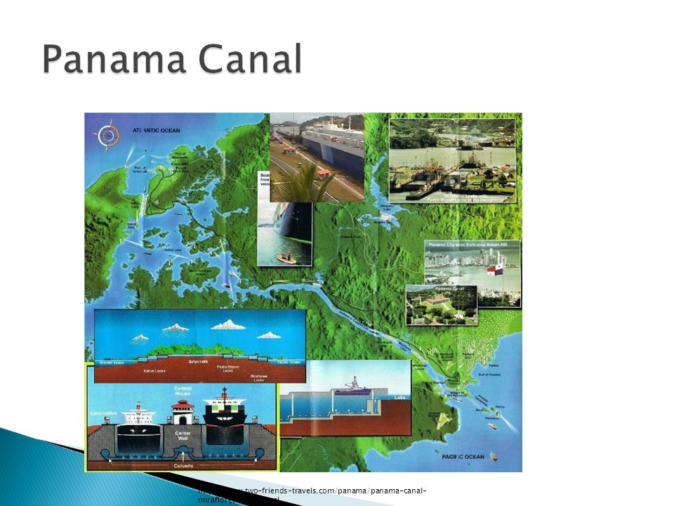 http://www.two-friends-travels.com/panama/panama-canal- miraflores-locks.html