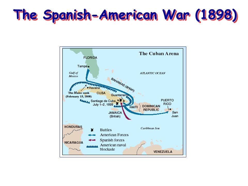 The Spanish-American War (1898)