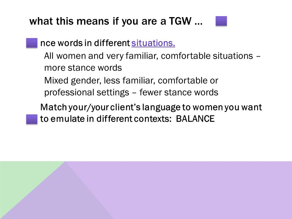 what this means if you are a TGW … nce words in different situations.