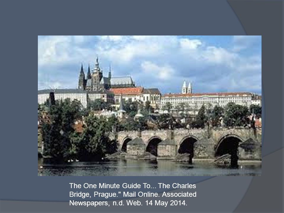 The One Minute Guide To...The Charles Bridge, Prague. Mail Online.