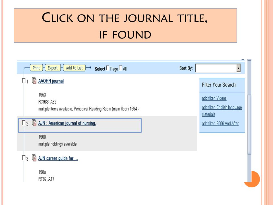 C LICK ON THE JOURNAL TITLE, IF FOUND