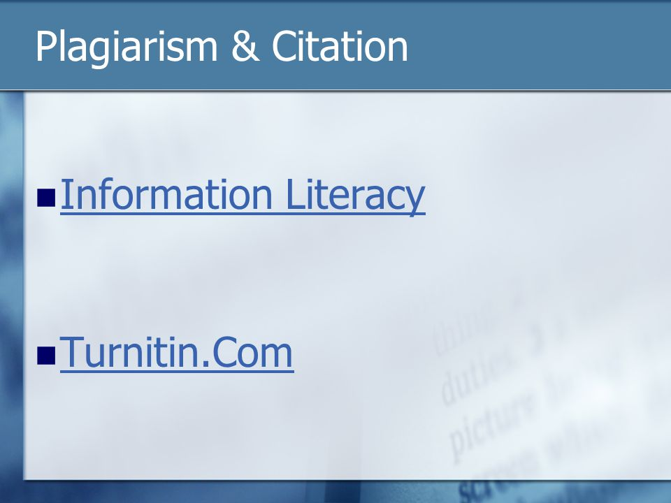 Plagiarism & Citation Information Literacy Turnitin.Com
