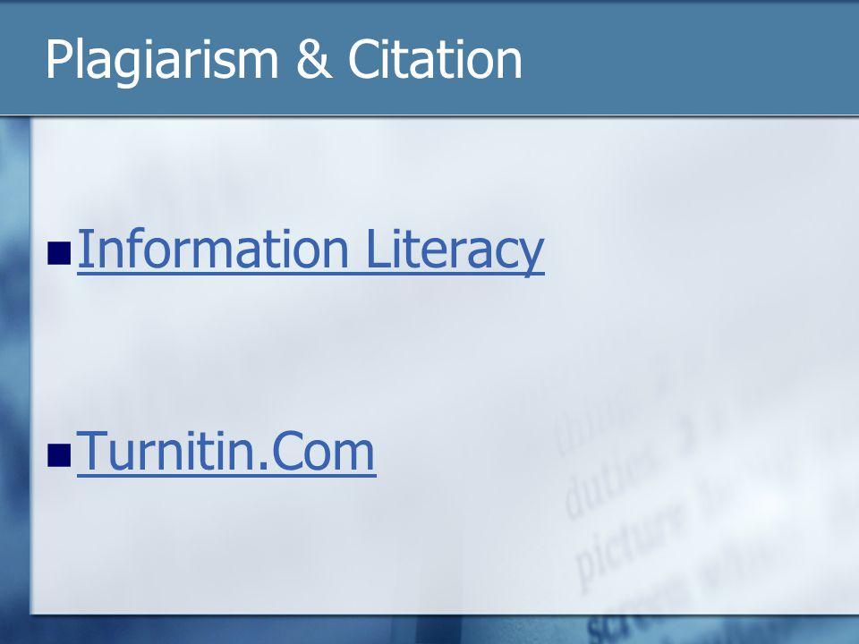 Plagiarism & Citation Information Literacy Turnitin.Com