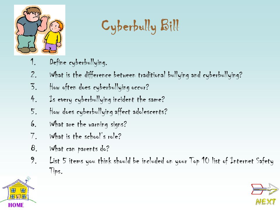 Cyberbully Bill 1.Define cyberbullying.