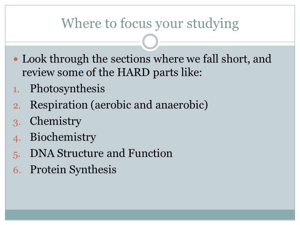 Where to focus your studying Look through the sections where we fall short, and review some of the HARD parts like: 1.