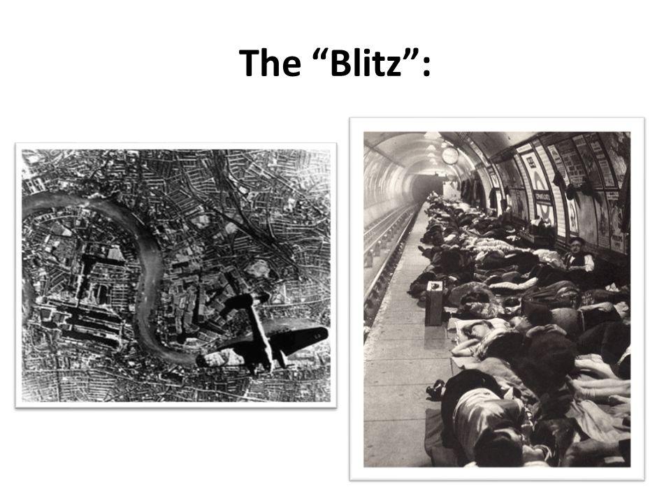 """The """"Blitz"""":"""