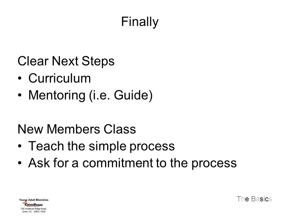The Basics Clear Next Steps Curriculum Mentoring (i.e.