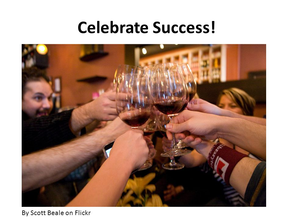 Celebrate Success! By Scott Beale on Flickr
