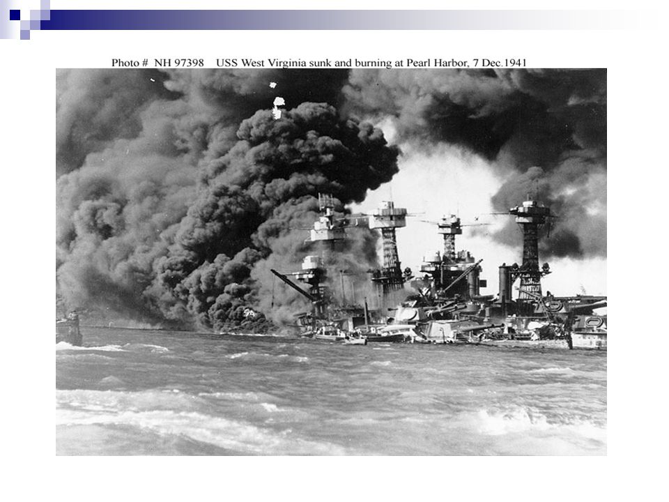 Pearl Harbor – Day of Infamy 12/7/1941–Japan surprise attacks American fleet @ Pearl Harbor (Hawaii)  2,400 American deaths US declares war on Japan (12/8/1941)  Germany, Italy declare war on US four days later
