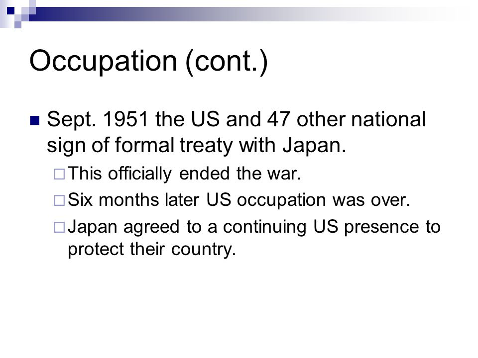 Occupation Brings Deep Changes Japan now a constitutional monarchy.