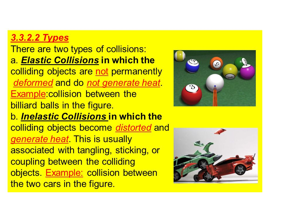 3.3.2.2 Types There are two types of collisions: a.