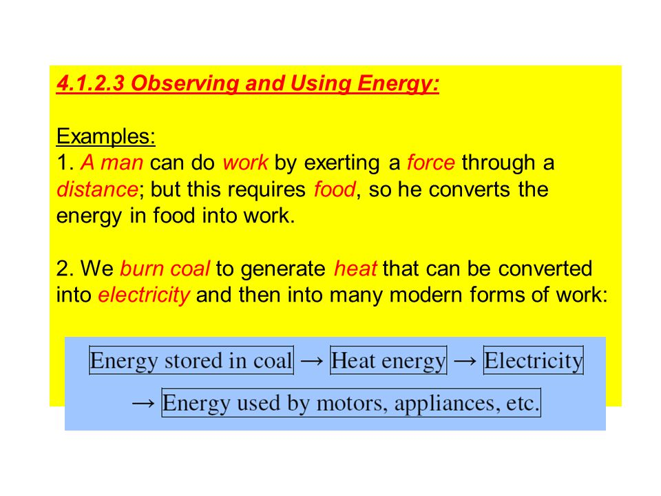 4.1.2.3 Observing and Using Energy: Examples: 1.
