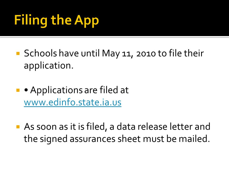 Schools have until May 11, 2010 to file their application.
