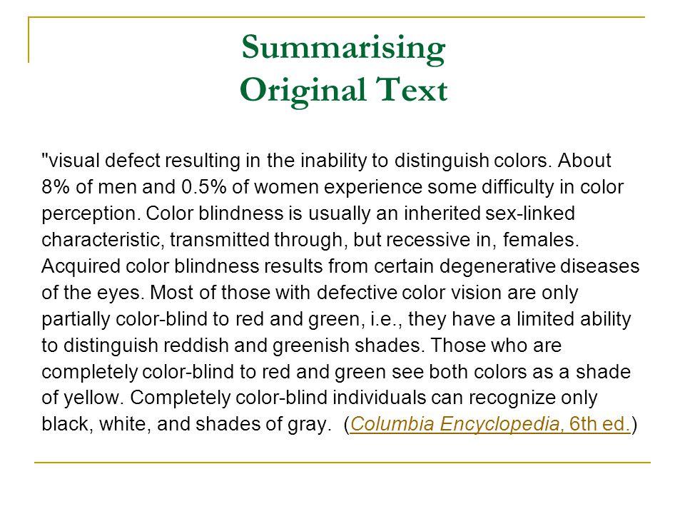 Summarising Original Text