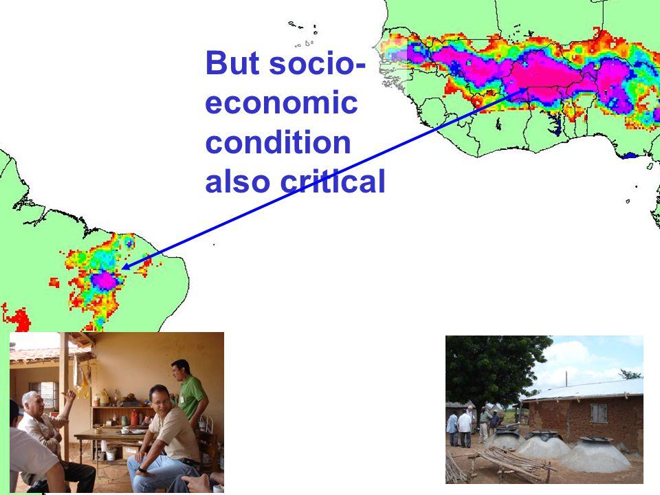 But socio- economic condition also critical