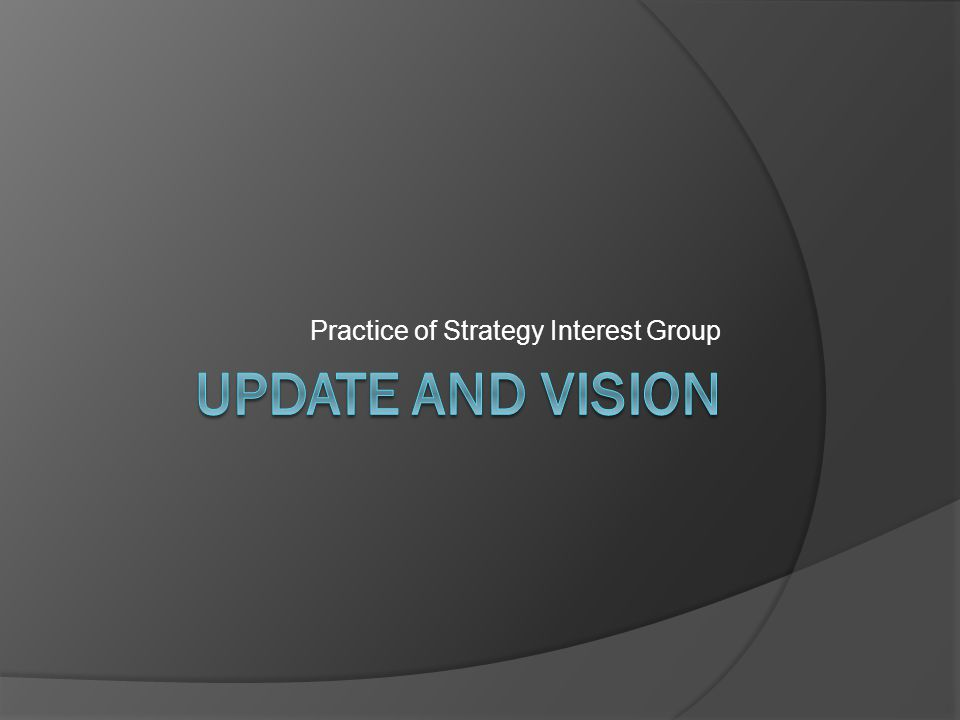 Practice of Strategy Interest Group
