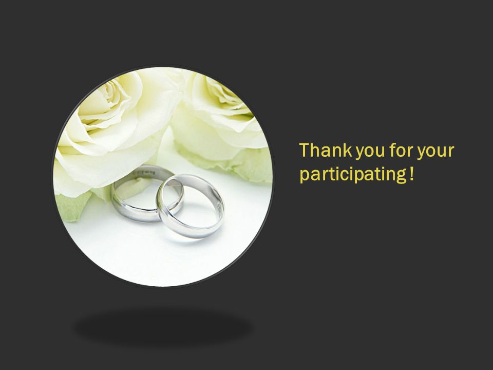 Thank you for your participating !