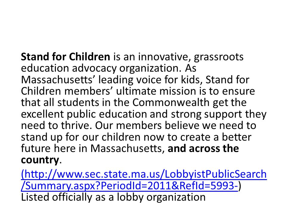 Stand for Children is an innovative, grassroots education advocacy organization.