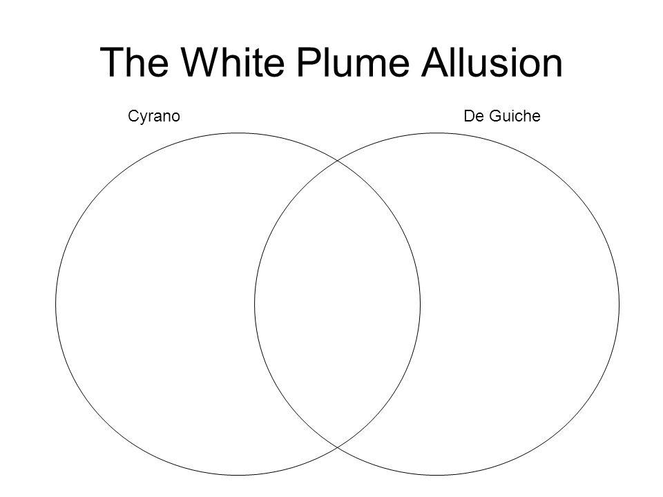The White Plume Allusion CyranoDe Guiche