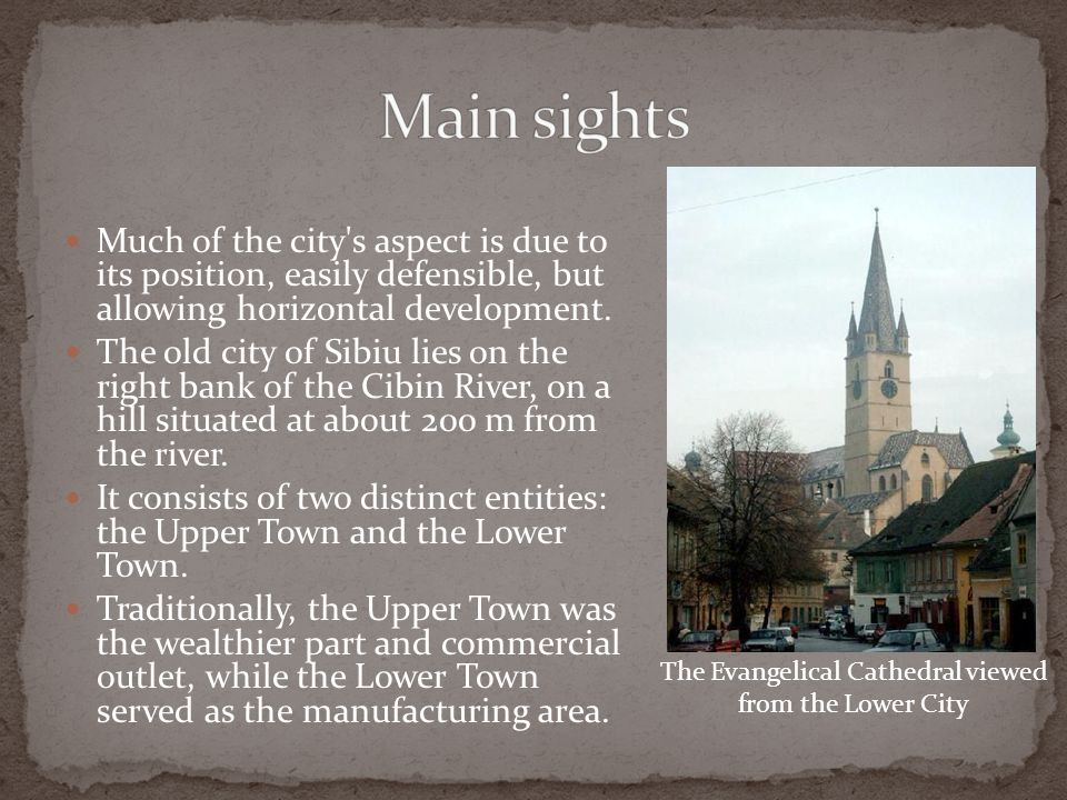 Much of the city s aspect is due to its position, easily defensible, but allowing horizontal development.