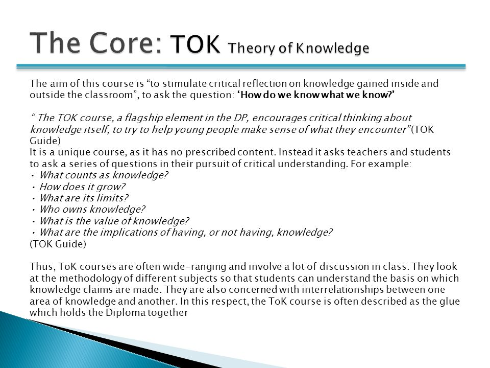 """The aim of this course is """"to stimulate critical reflection on knowledge gained inside and outside the classroom"""", to ask the question: 'How do we kno"""
