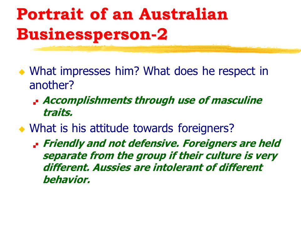 Portrait of an Australian Businessperson-2 u What impresses him.