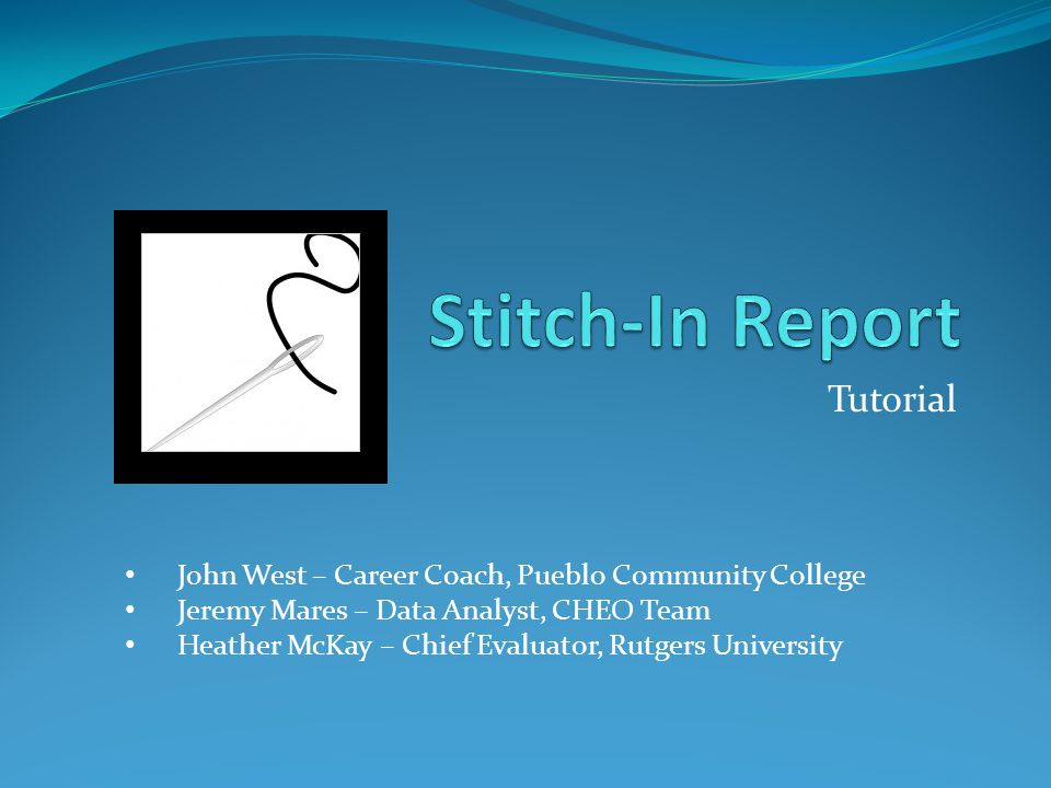 Rollout of the Stitch-in instrument - John Introduction to instrument training - Jeremy How this work fits in the overall evaluation - Heather