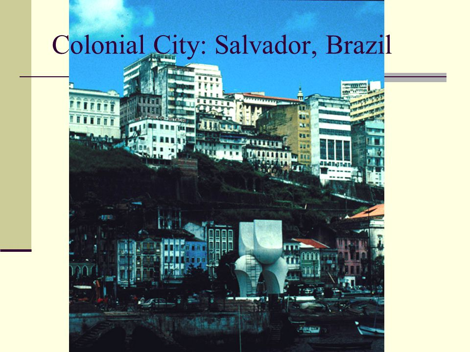 Salvador, established by the Portuguese in 1549 to deter French and Dutch encroachment, was Brazil's capital until 1763.