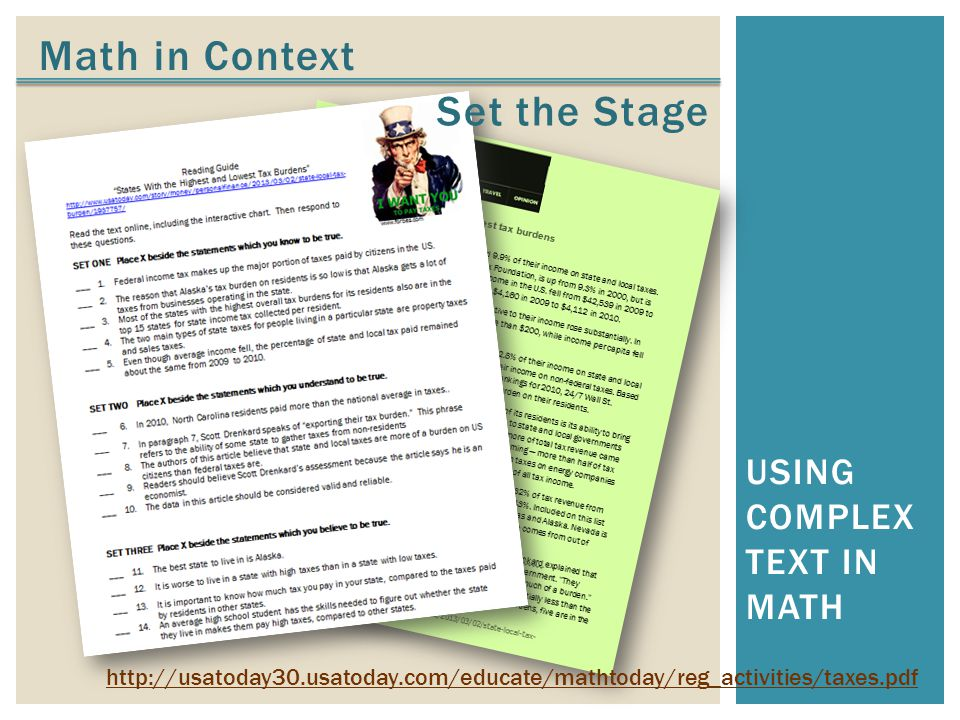 Math in Context USING COMPLEX TEXT IN MATH Set the Stage http://usatoday30.usatoday.com/educate/mathtoday/reg_activities/taxes.pdf