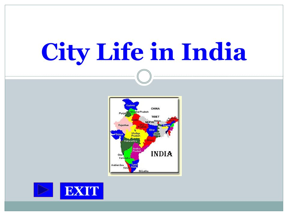 City Life in India EXIT