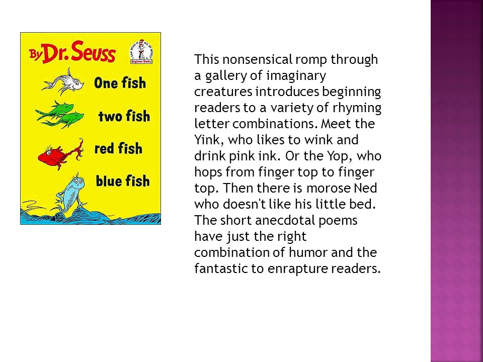 This nonsensical romp through a gallery of imaginary creatures introduces beginning readers to a variety of rhyming letter combinations.