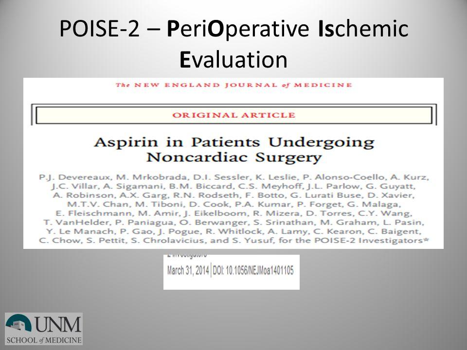 POISE-2 – PeriOperative Ischemic Evaluation