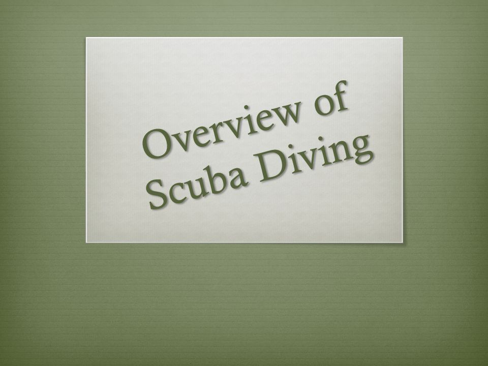 Overview of Scuba Diving