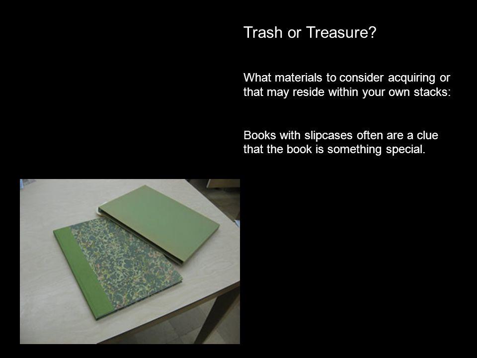 Trash or Treasure.
