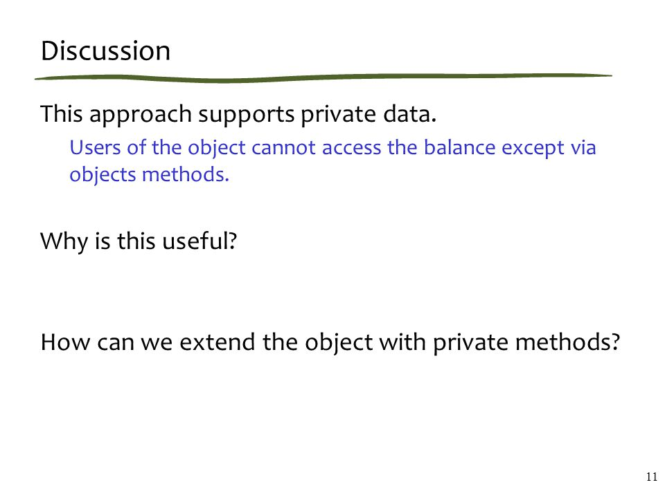 Discussion This approach supports private data.
