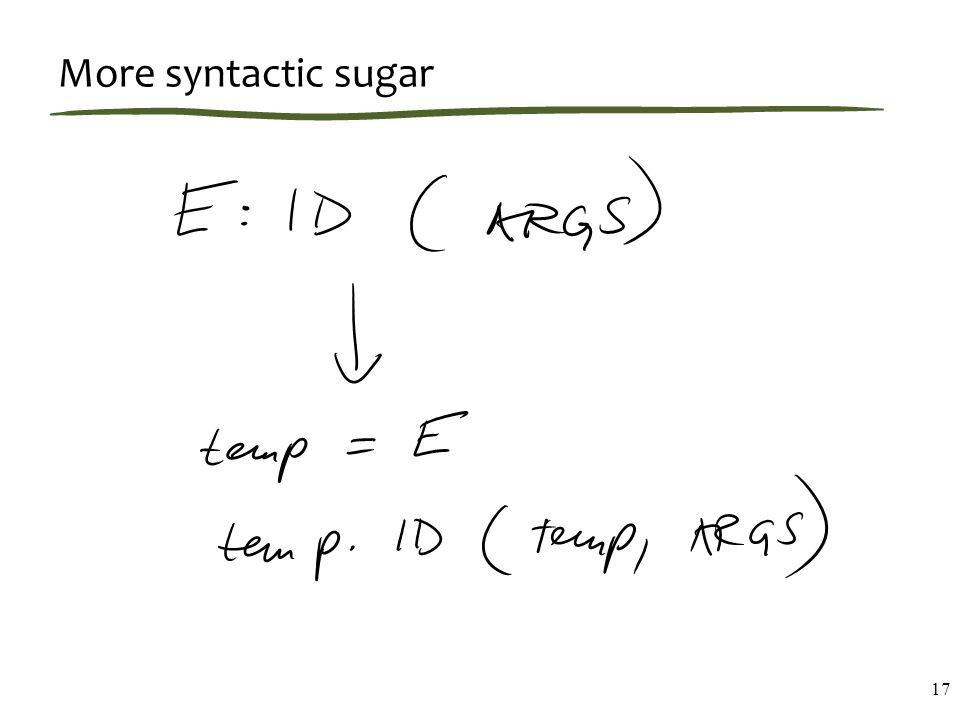 More syntactic sugar 17