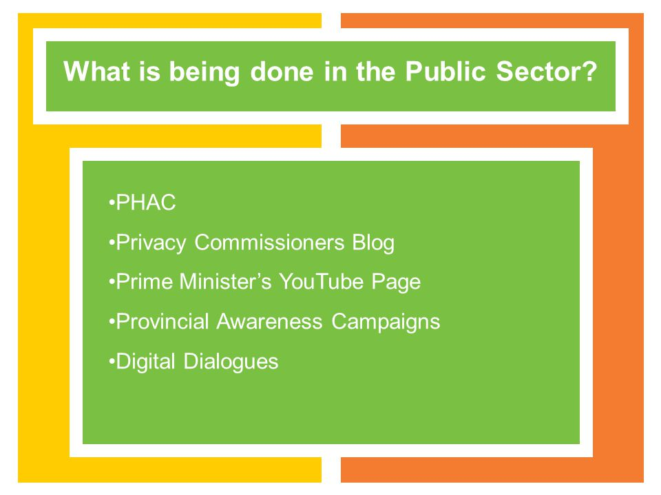 What is being done in the Public Sector.