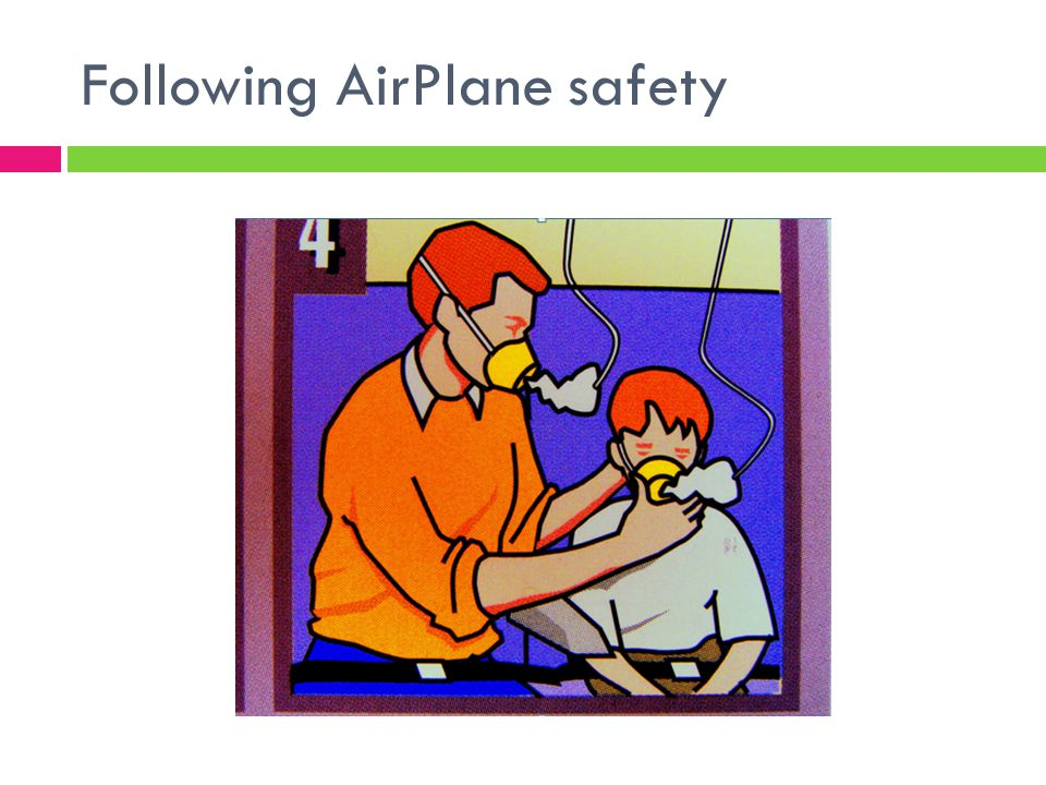 Following AirPlane safety