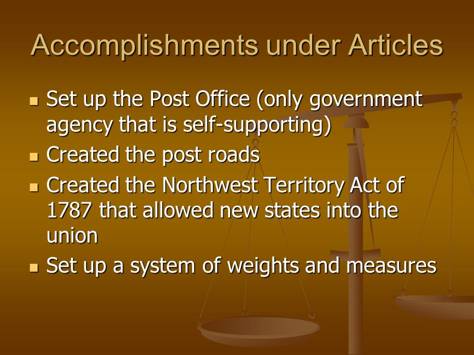 Problems with the Articles States not fairly represented in the Congress States not fairly represented in the Congress No central authority to negotiate with Foreign countries No authority to make states comply with legislation No power to collect taxes or impel troops into service