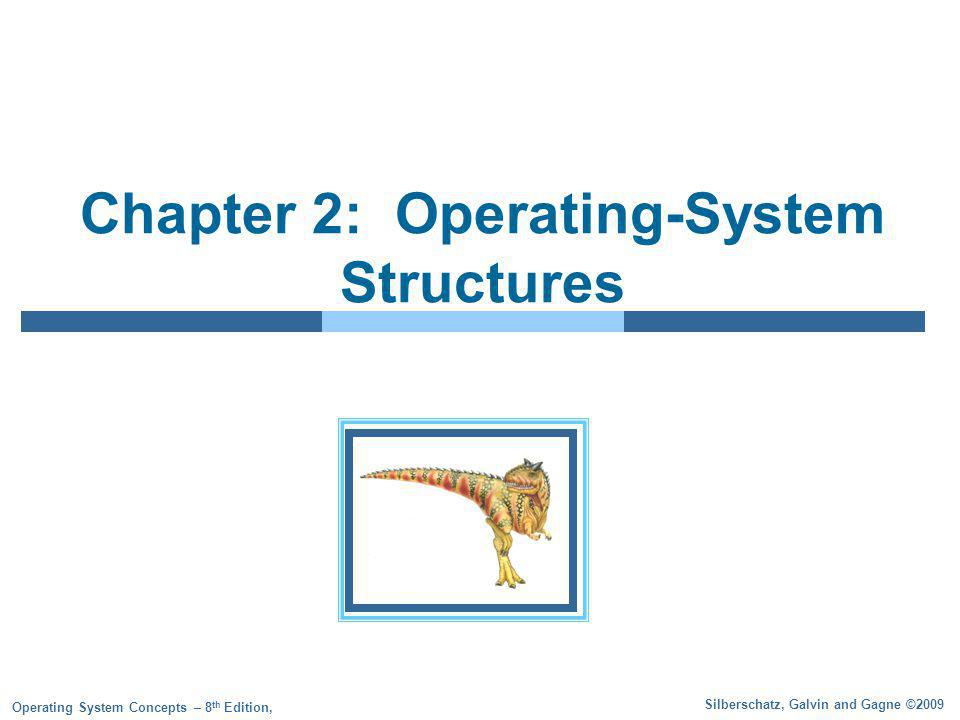 2.32 Silberschatz, Galvin and Gagne ©2009 Operating System Concepts – 8 th Edition Traditional UNIX System Structure