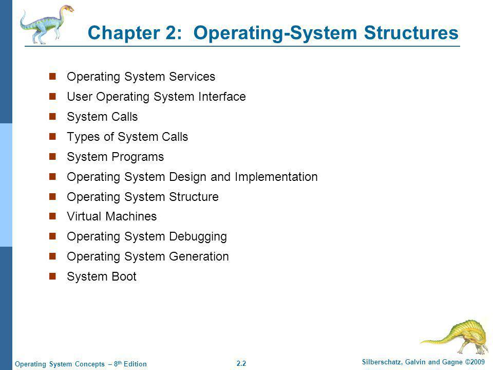 2.43 Silberschatz, Galvin and Gagne ©2009 Operating System Concepts – 8 th Edition Solaris 10 with Two Containers