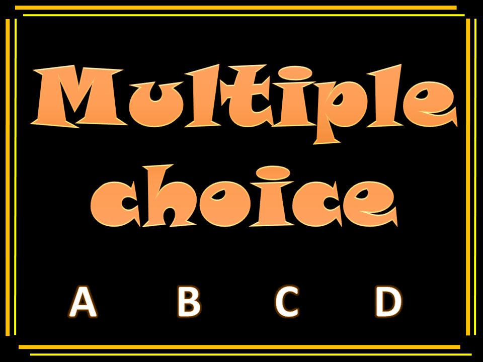 Multiple choice Insert text here Insert incorrect answer here Insert correct answer here