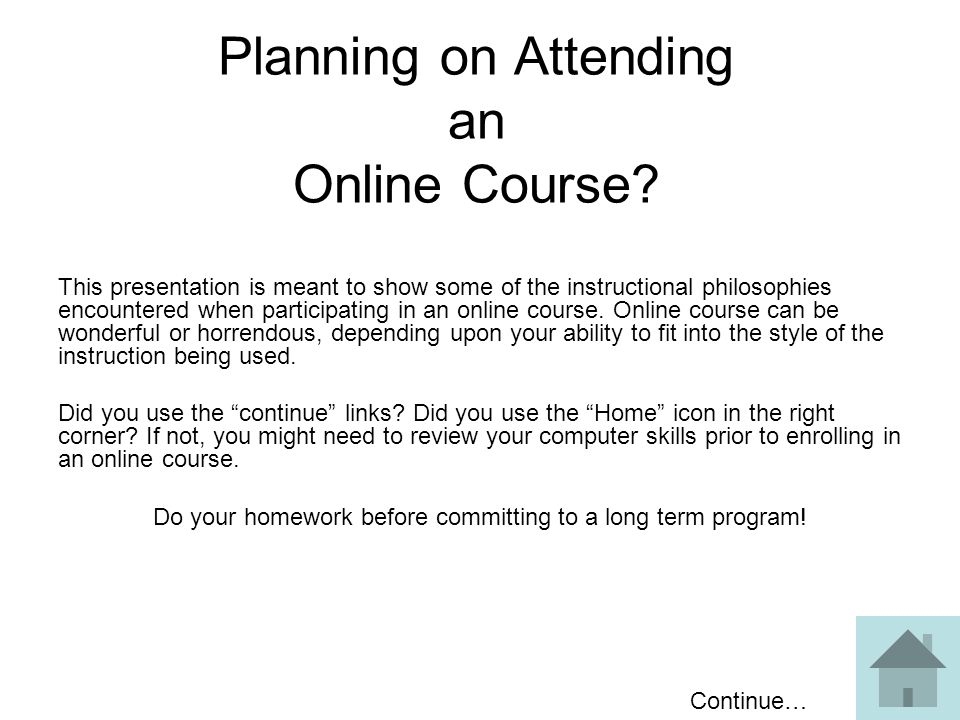 Planning on Attending an Online Course.