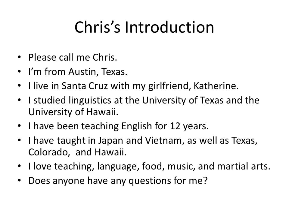 Students' Introductions/Diagnostics You will have two minutes to introduce yourself.